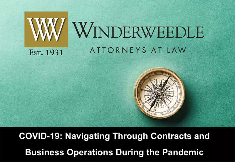 COVID-19: Navigating Through Contracts and Business Operations During the Pandemic