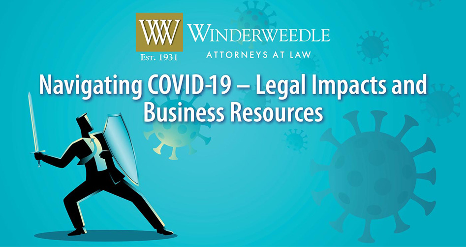 Navigating COVID-19 – Legal Impacts and Business Resources