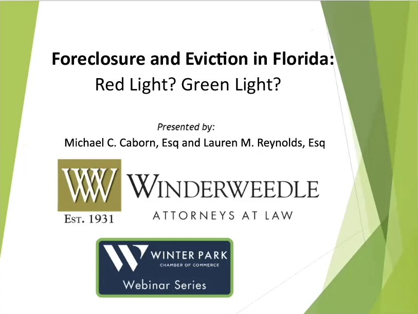 Michael Caborn and Lauren Reynolds Featured Speakers on Foreclosure and Eviction in Florida